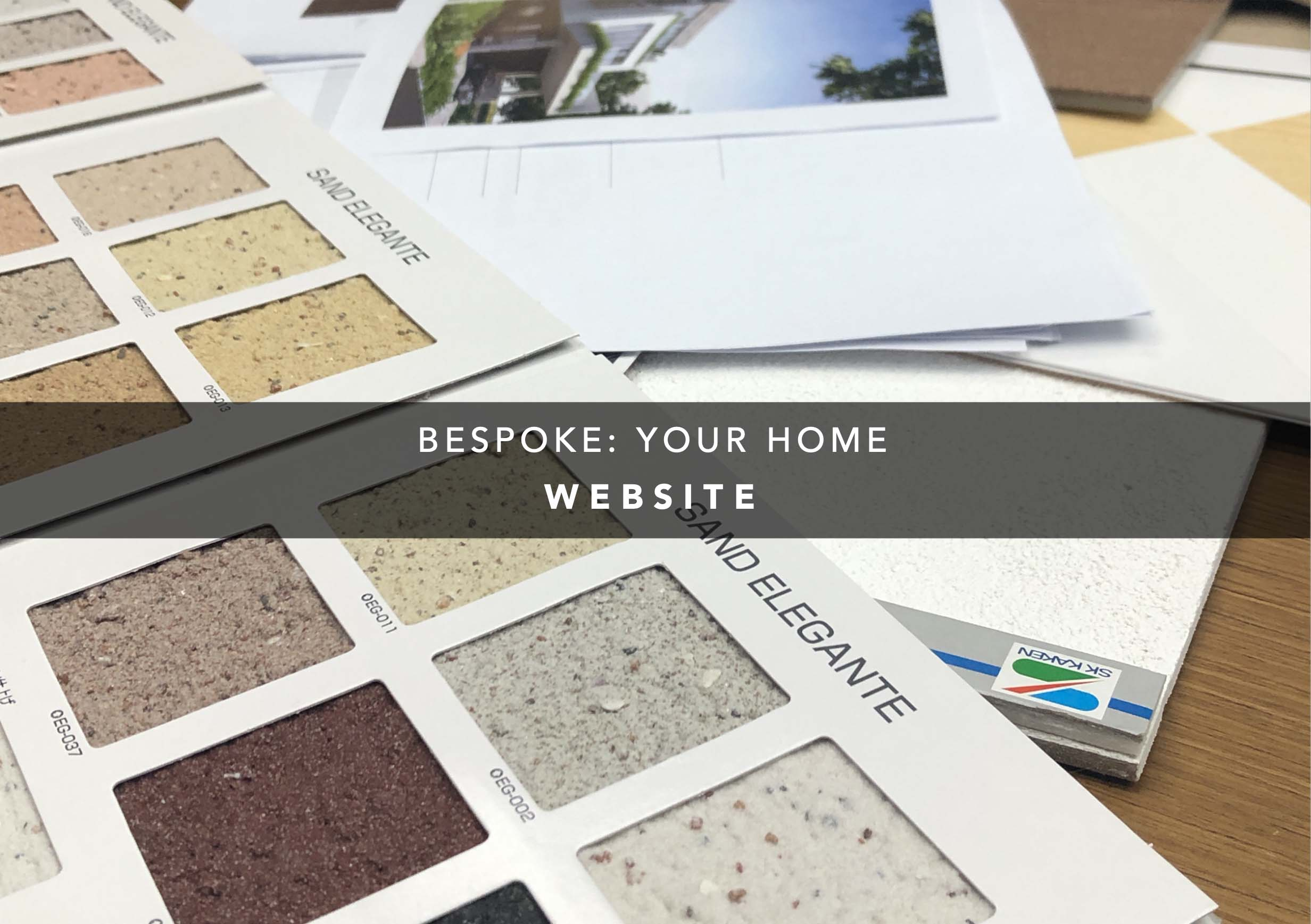 Bespoke: Your Home